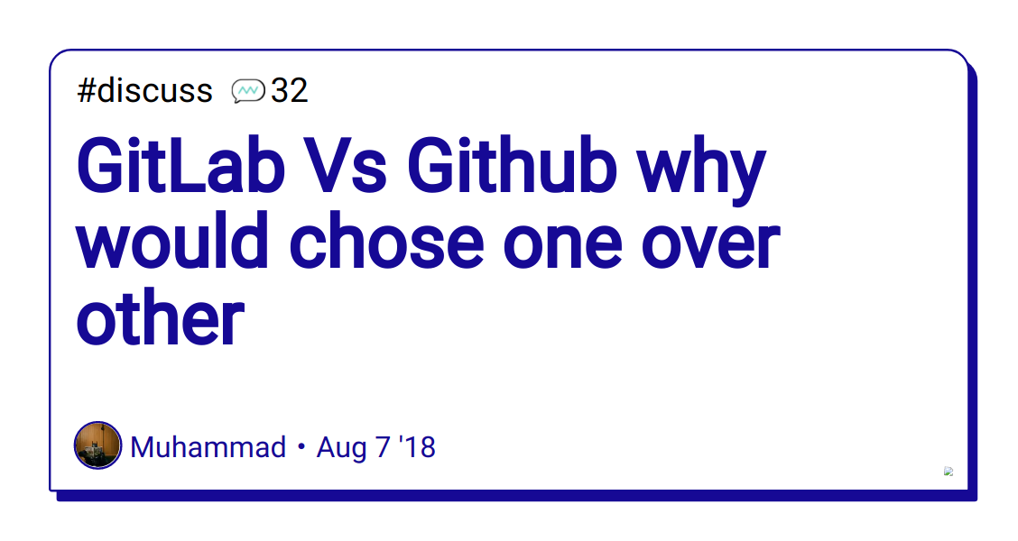 GitLab Vs Github why would chose one over other - DEV