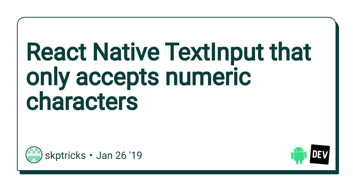 React Native TextInput that only accepts numeric characters