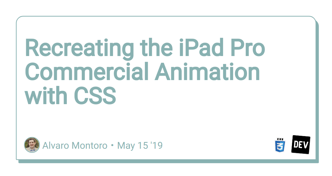 Recreating the iPad Pro Commercial Animation with CSS - DEV