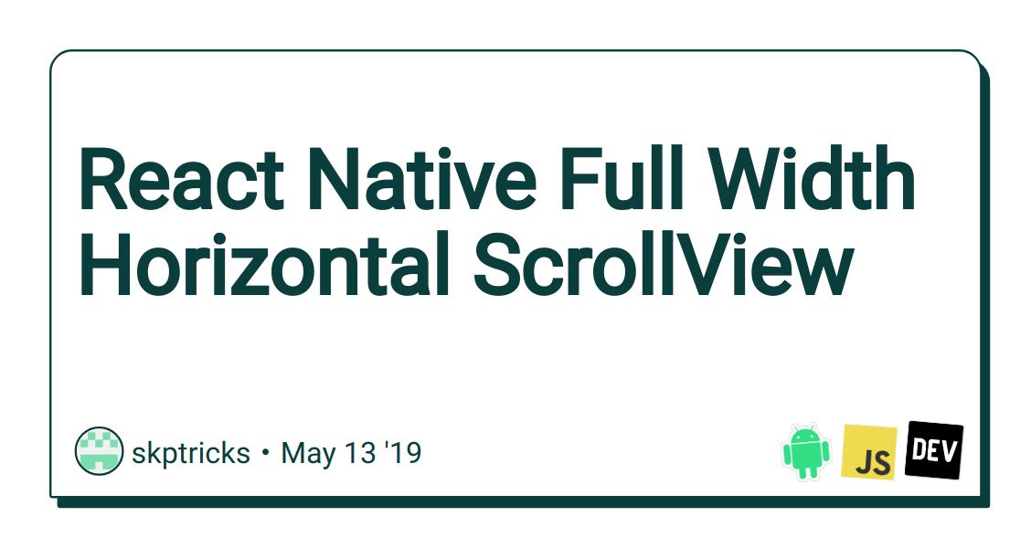 React Native Full Width Horizontal ScrollView - DEV