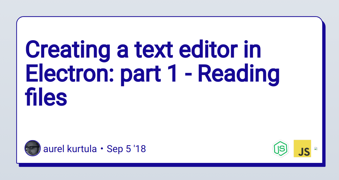 Creating a text editor in Electron: part 1 - Reading files - DEV