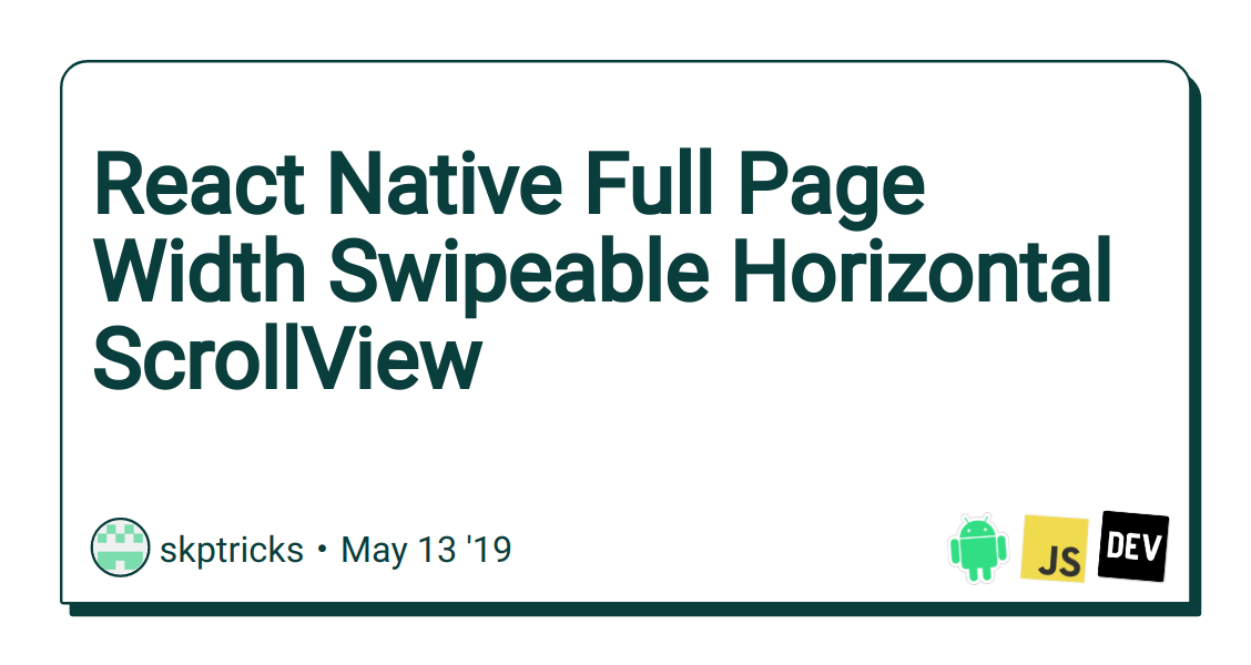 React Native Full Page Width Swipeable Horizontal ScrollView