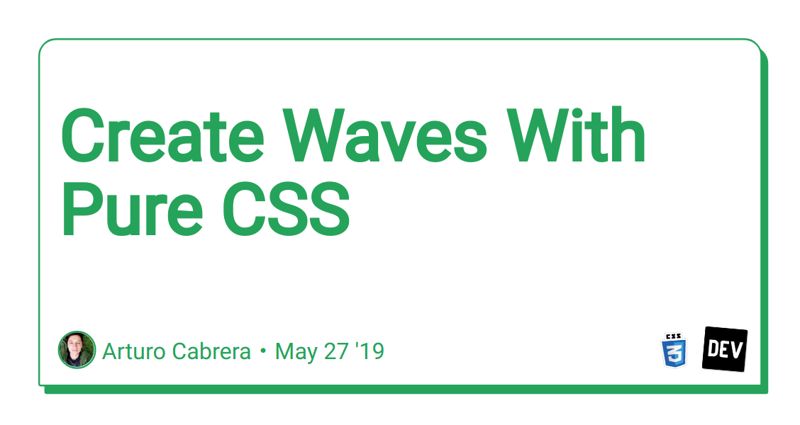Create Waves With Pure CSS - DEV Community 👩 💻👨 💻