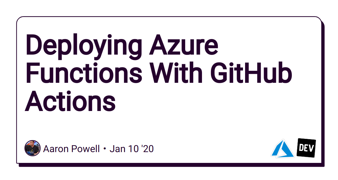Deploying Azure Functions With GitHub Actions