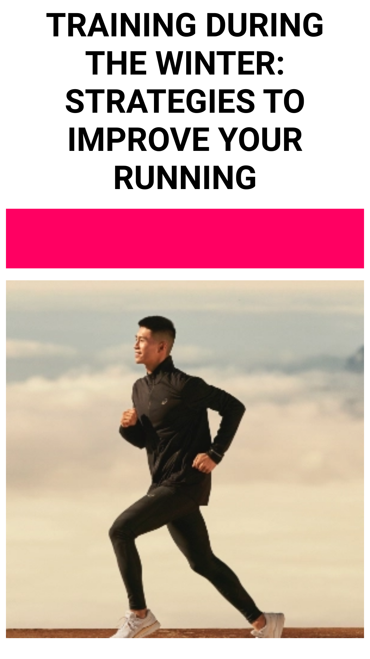 Training During The Winter: Strategies To Improve Your Running