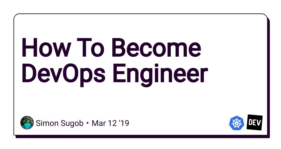 How To Become DevOps Engineer - DEV Community 👩 💻👨 💻