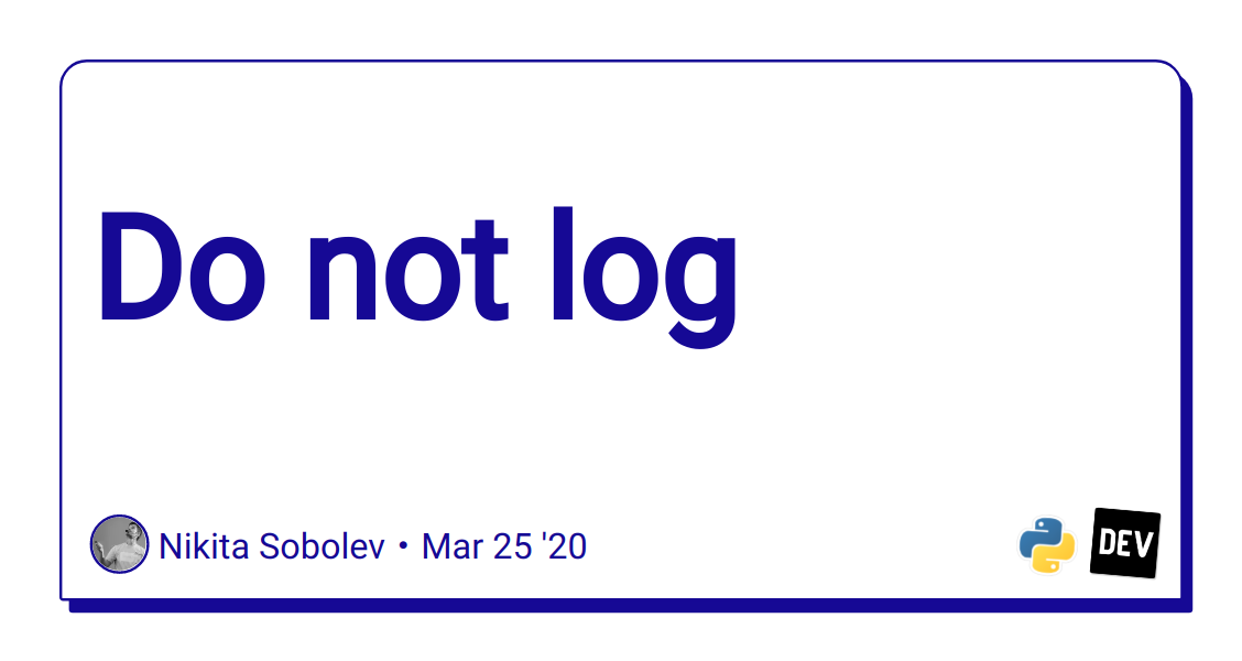 Do not log
