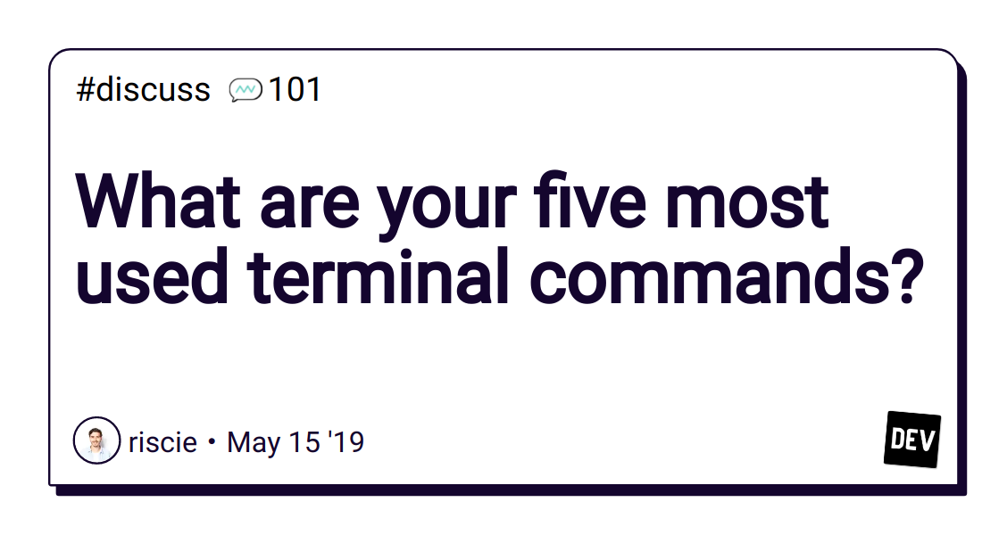 What are your five most used terminal commands? - DEV