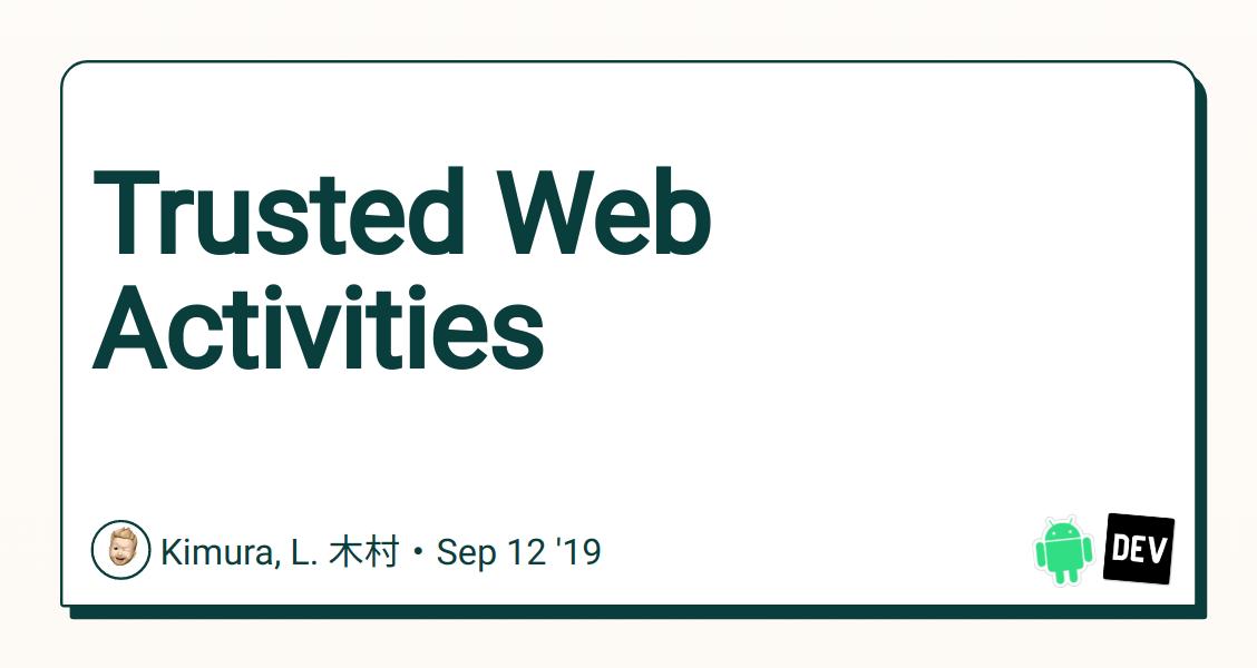 Trusted Web Activities - DEV Community