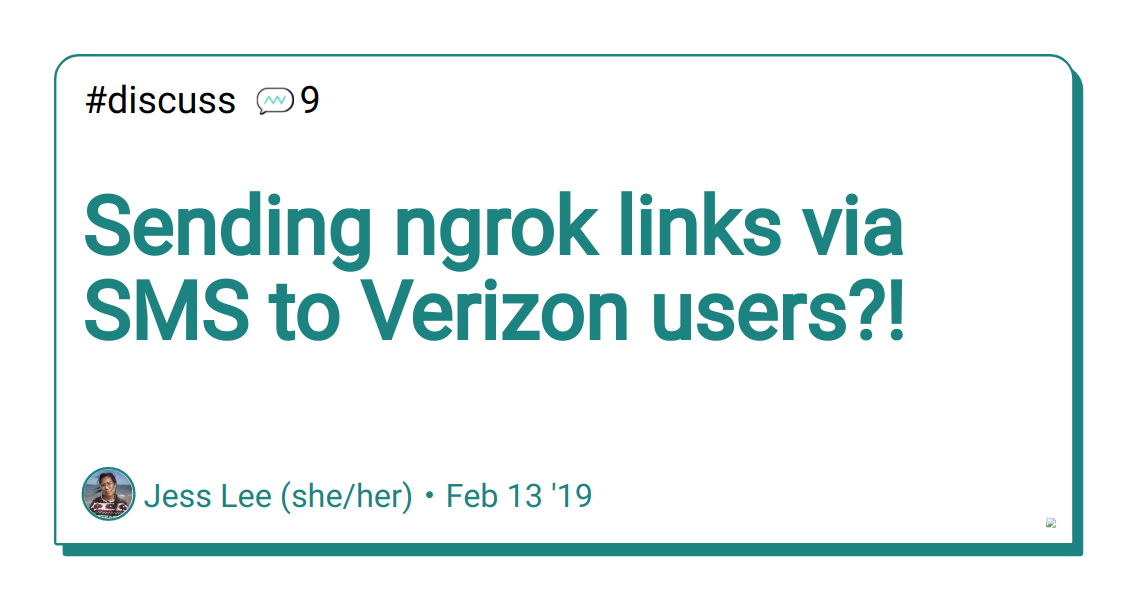 Sending ngrok links via SMS to Verizon users?! - DEV Community