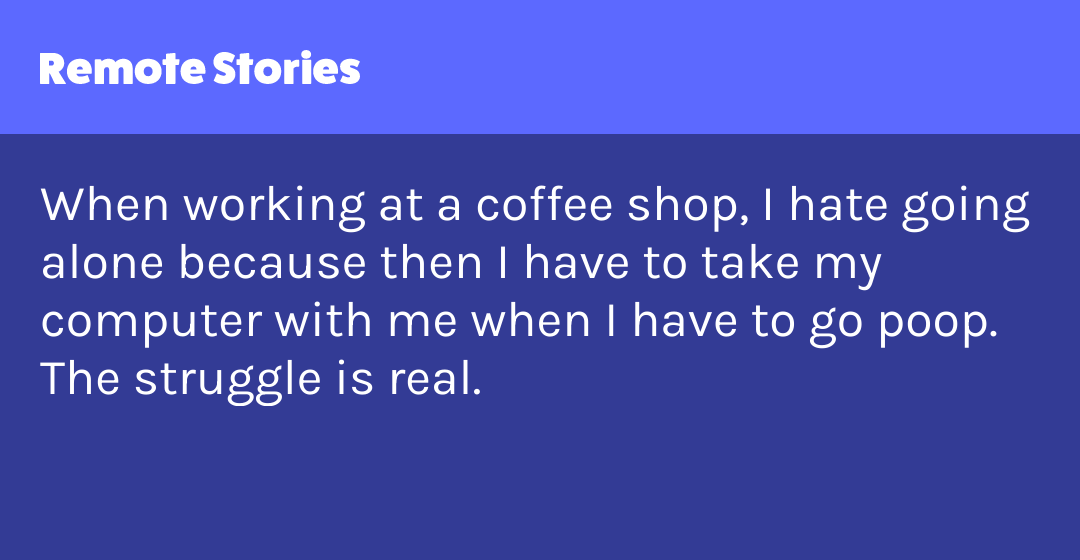 Working remotely at a coffee shop | Remote Stories