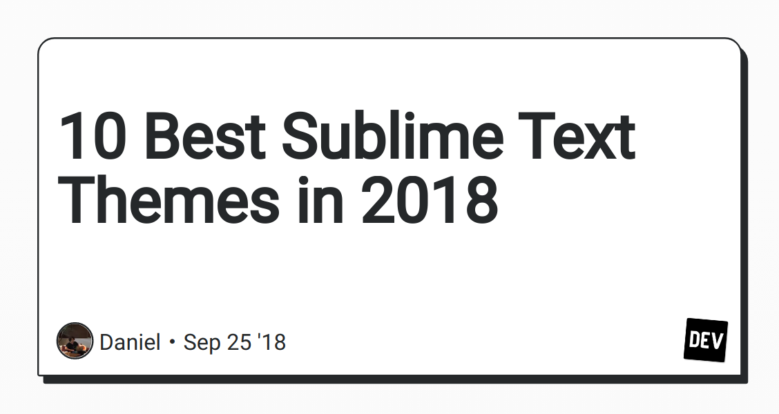 10 Best Sublime Text Themes in 2018 - DEV Community 👩 💻👨 💻