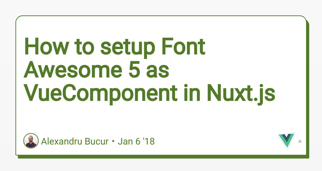 How to setup Font Awesome 5 as VueComponent in Nuxt js - DEV