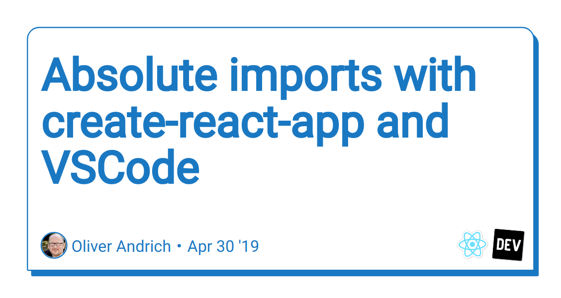 Absolute imports with create-react-app and VSCode - DEV