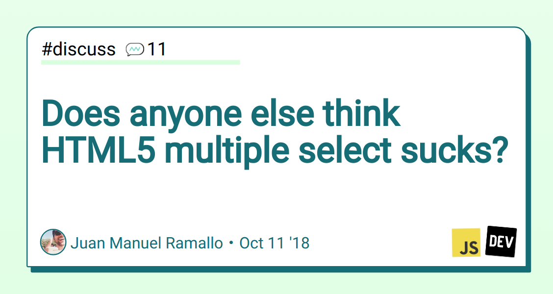 Does anyone else think HTML5 multiple select sucks? - DEV Community