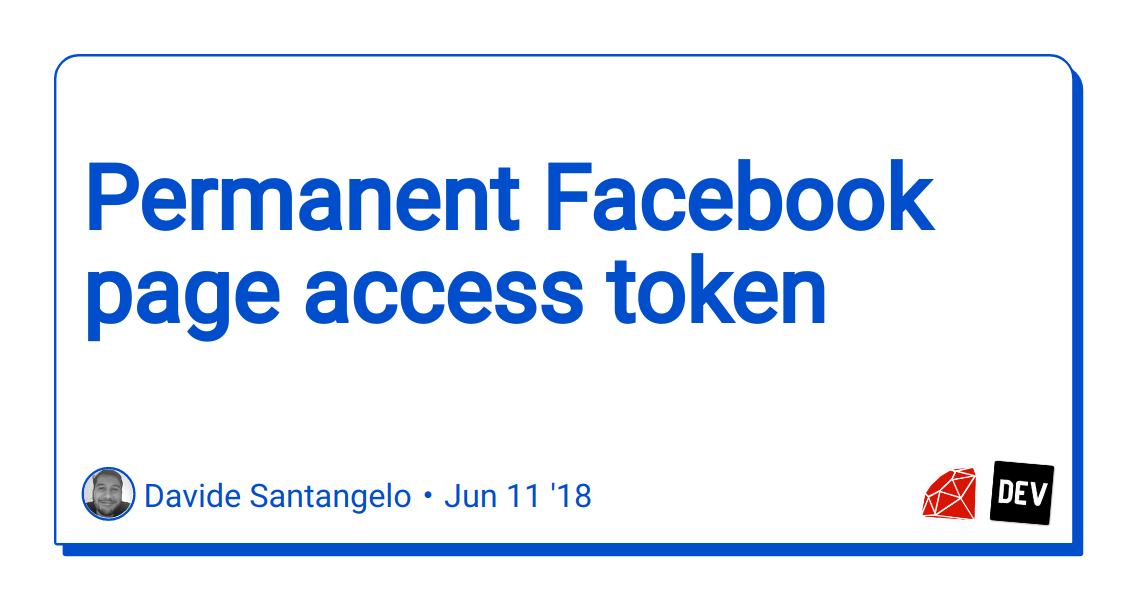 permanent facebook page access token - DEV Community