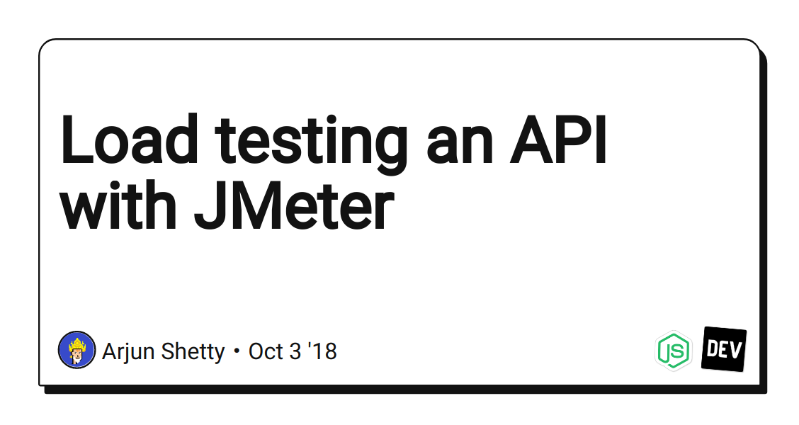 Load testing an API with JMeter - DEV Community 👩 💻👨 💻