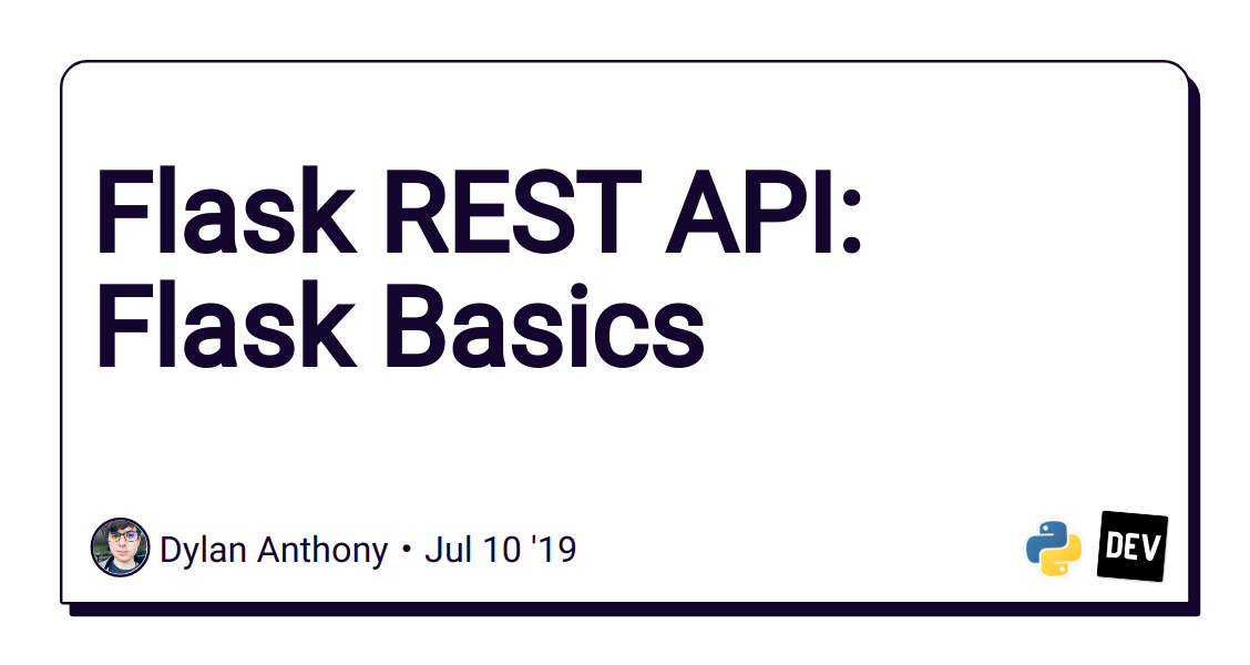 Flask REST API: Flask Basics - DEV Community 👩 💻👨 💻
