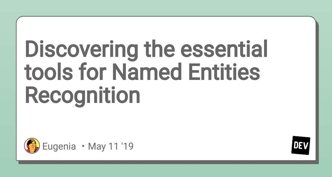Discovering the essential tools for Named Entities