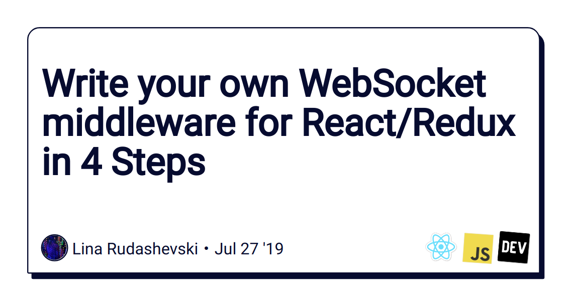 Write your own WebSocket middleware for React/Redux in 4