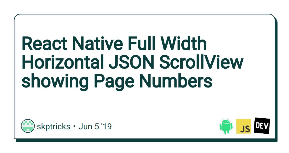 React Native Full Width Horizontal JSON ScrollView showing