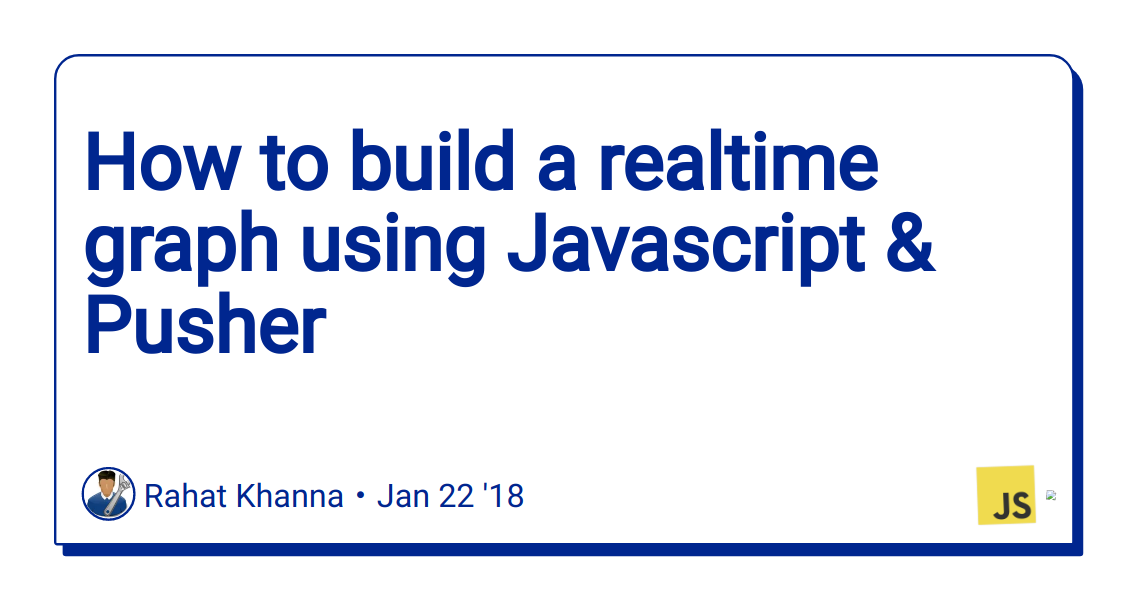 How to build a realtime graph using Javascript & Pusher