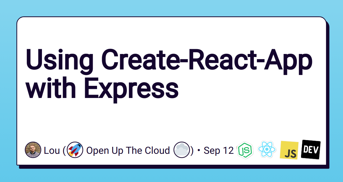 Using Create-React-App with Express - DEV Community 👩 💻👨 💻