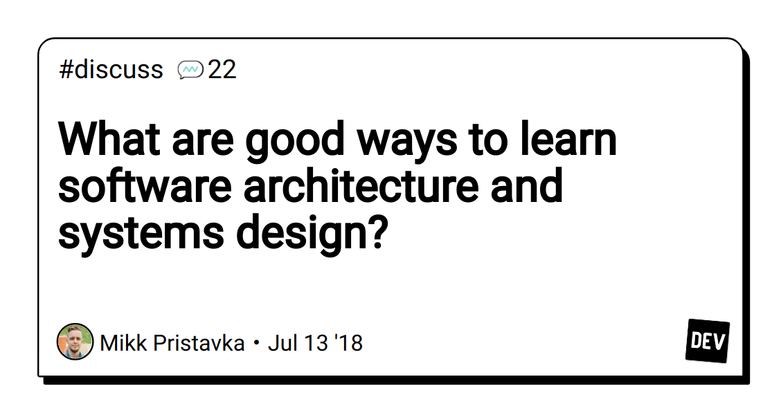 What are good ways to learn software architecture and