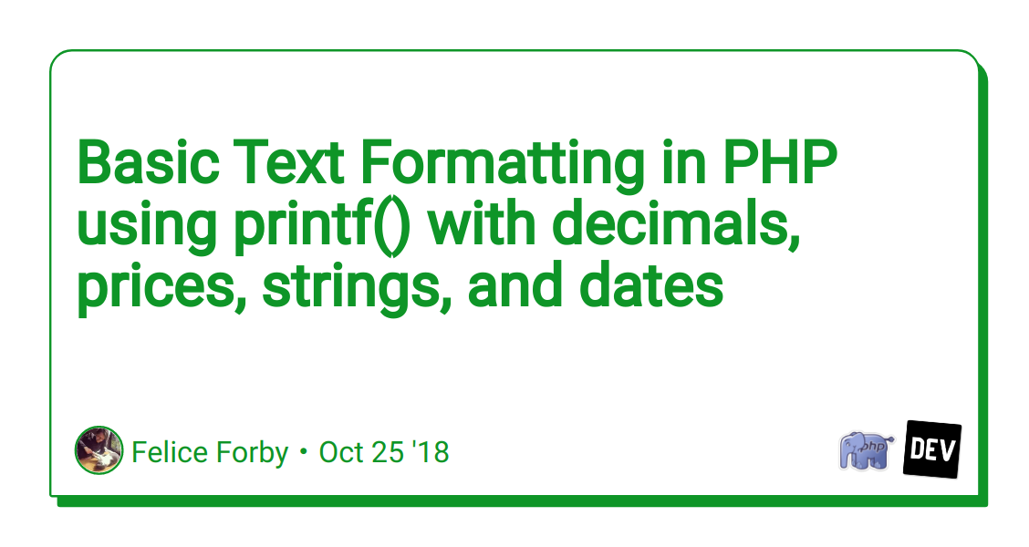 Basic Text Formatting in PHP using printf() with decimals