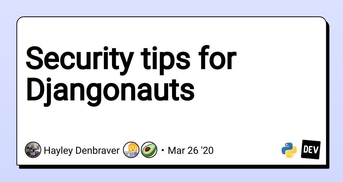 Security tips for Djangonauts