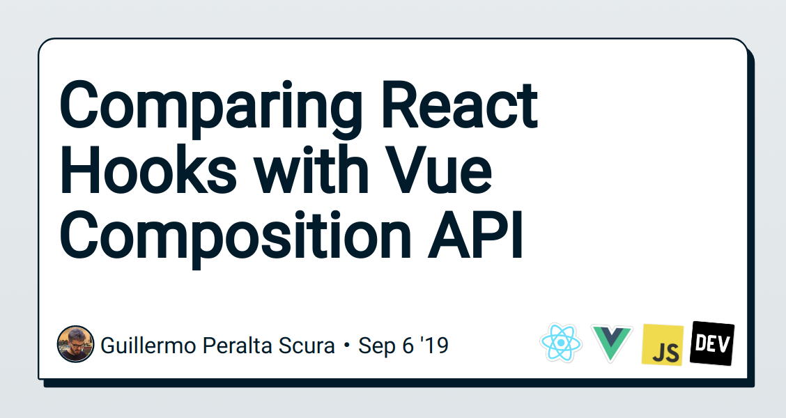 Comparing React Hooks with Vue Composition API - DEV