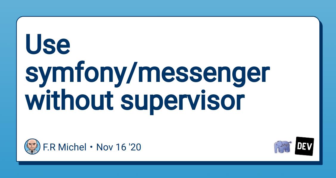 use-symfony-messenger-without-supervisor-3cl6