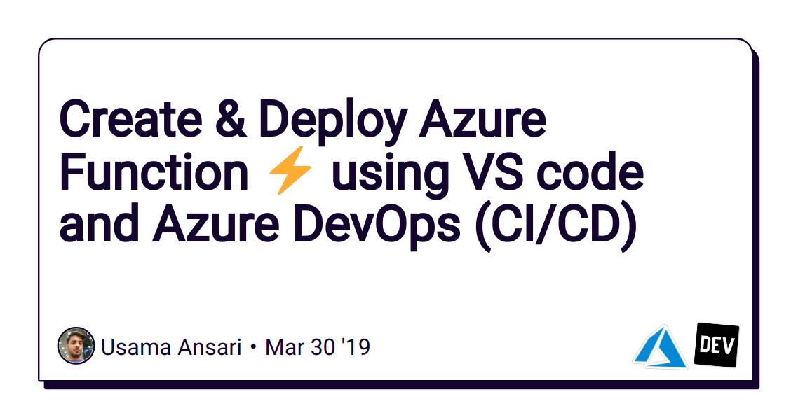 Create & Deploy Azure Function ⚡ using VS code and Azure