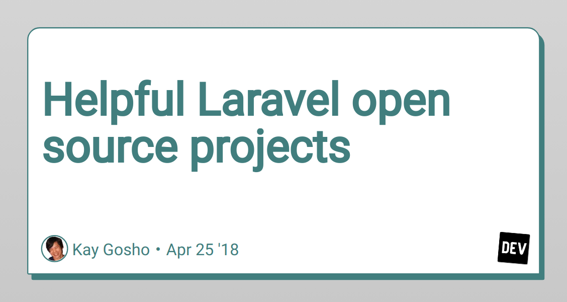 Helpful Laravel open source projects - DEV Community