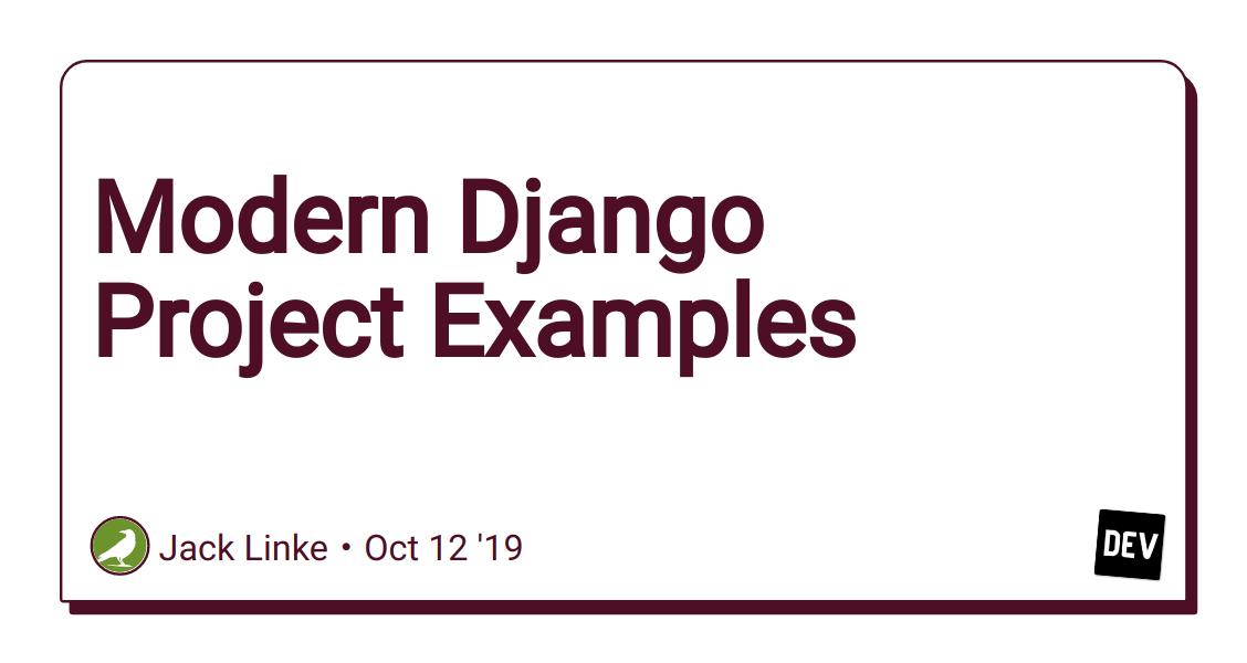 Modern Django Project Examples - DEV Community 👩💻👨💻
