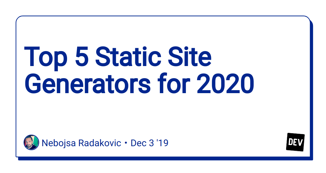 Best Home Generators 2020.Top 5 Static Site Generators For 2020 Dev Community
