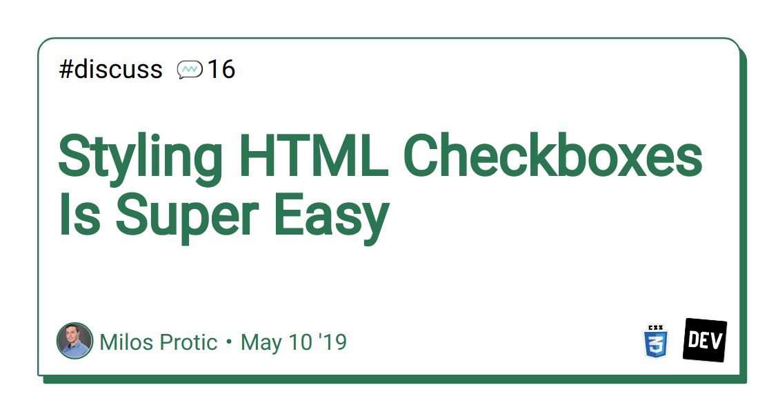 Styling HTML Checkboxes Is Super Easy - DEV Community
