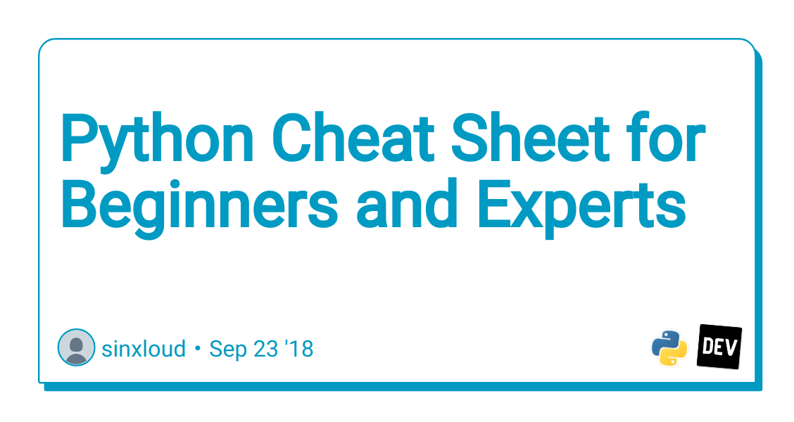 Python Cheat Sheet for Beginners and Experts - DEV Community