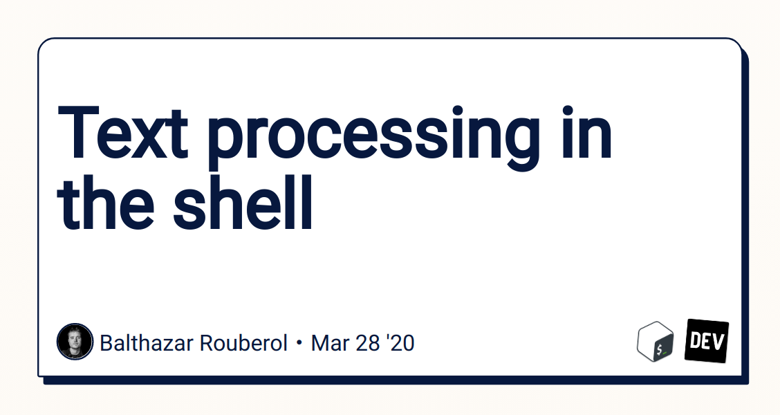 Text processing in the shell