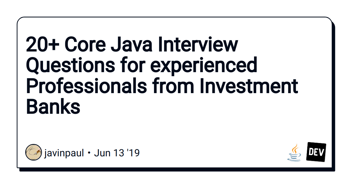 20+ Core Java Interview Questions for experienced