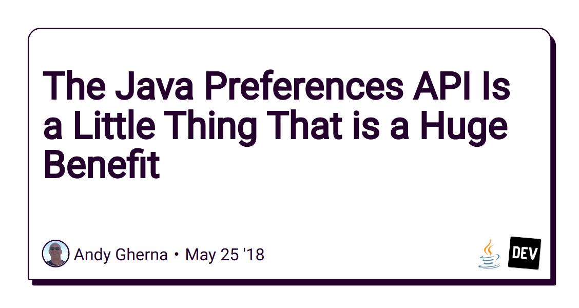 Gebruikersvoorkeuren onthouden met de Preferences API (Java 'cookies')