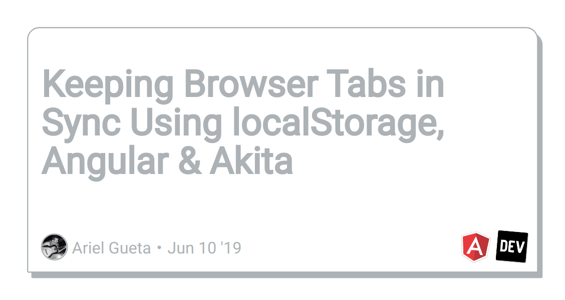 Keeping Browser Tabs in Sync Using localStorage, Angular