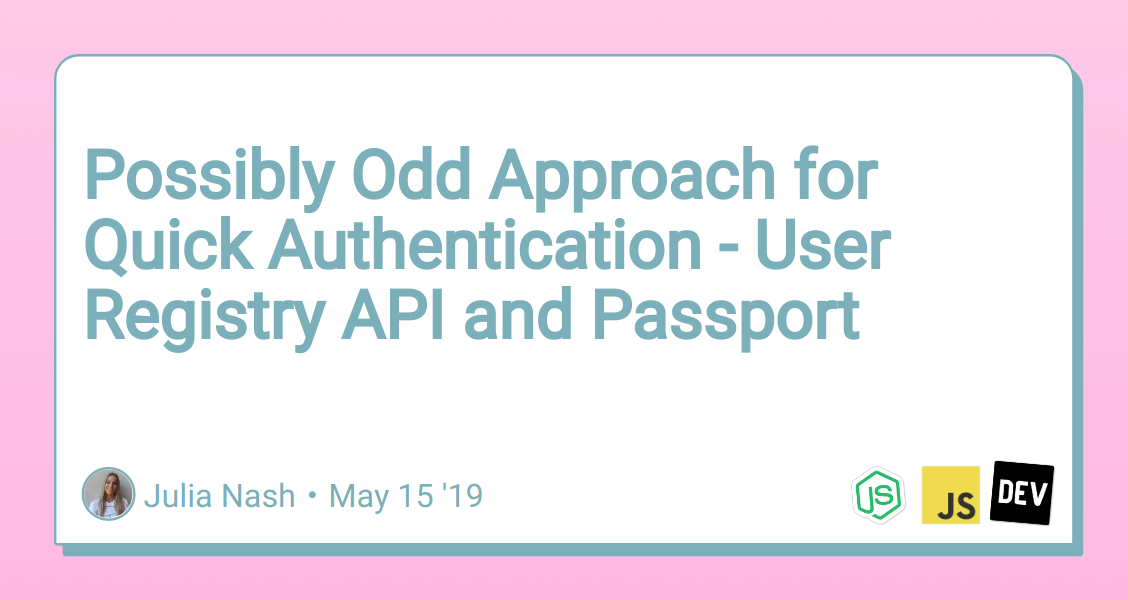 Possibly Odd Approach for Quick Authentication - User Registry API