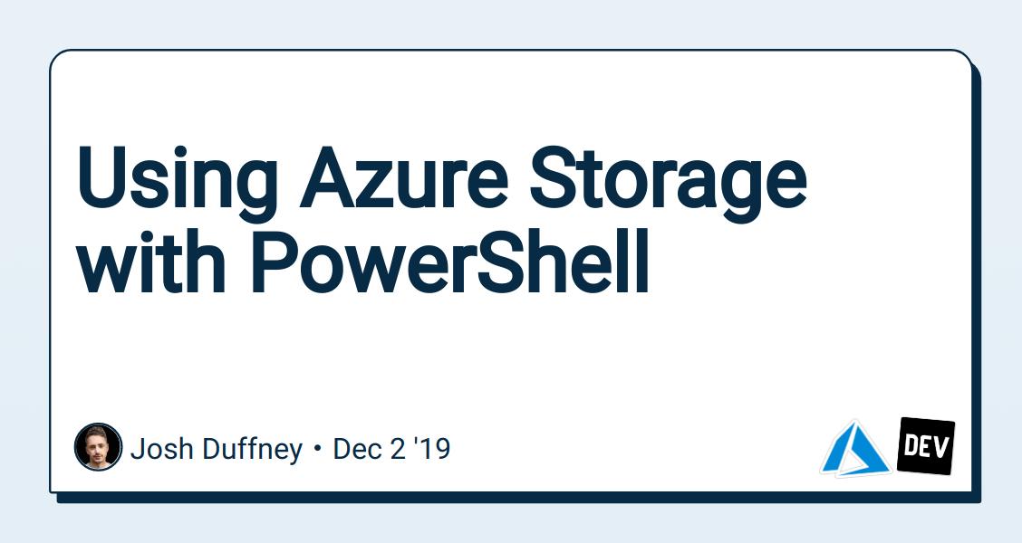 Using Azure Storage with PowerShell