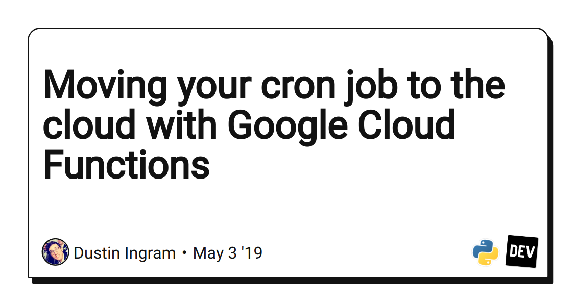 Moving your cron job to the cloud with Google Cloud