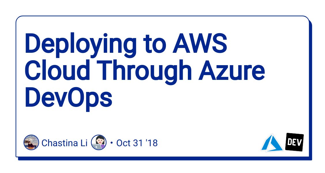 Deploying to AWS Cloud Through Azure DevOps - DEV Community
