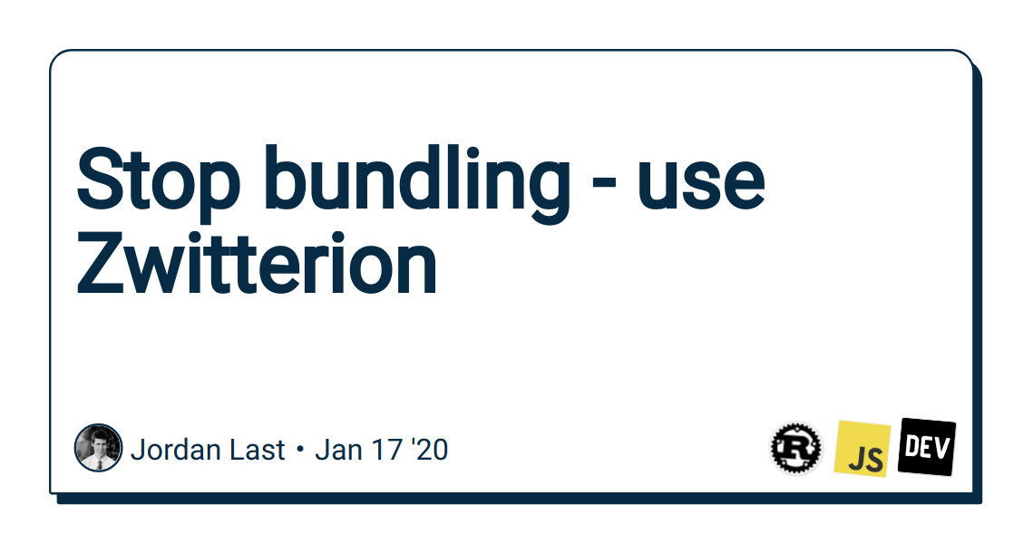 Stop bundling - use Zwitterion