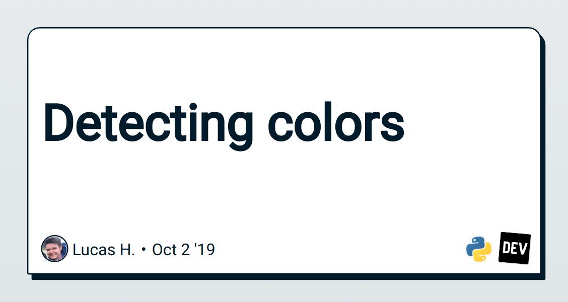 Detecting colors - DEV Community 👩💻👨💻