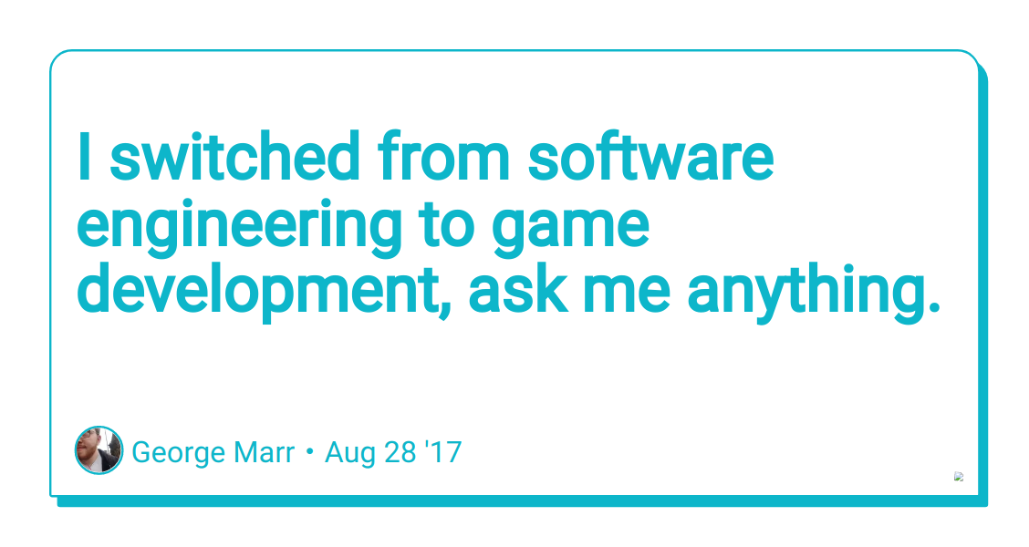 I Switched From Software Engineering To Game Development Ask Me