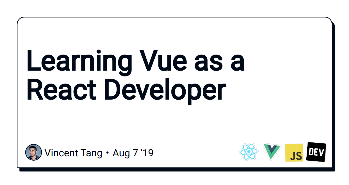 Learning Vue as a React Developer